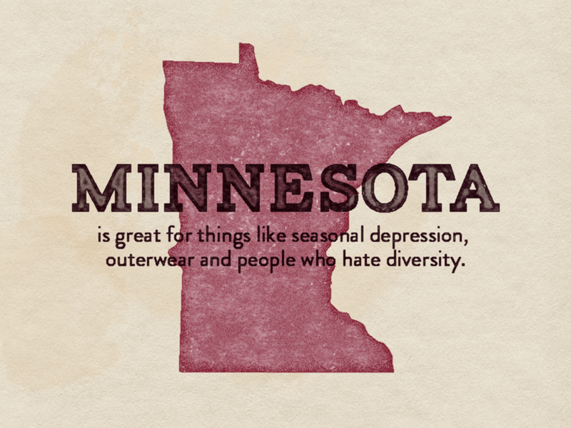 United States of Shit Talkin' | MN white people diversity snow outerwear seasonal depression minnesota