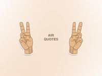 Air Quotes