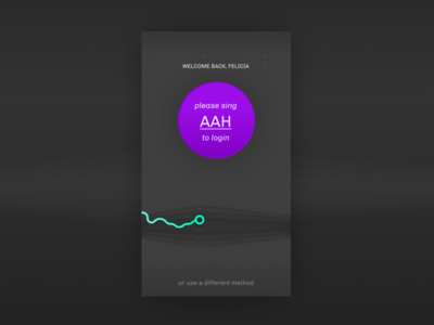 Daily UI 001 — Please sing 'AAH' to login
