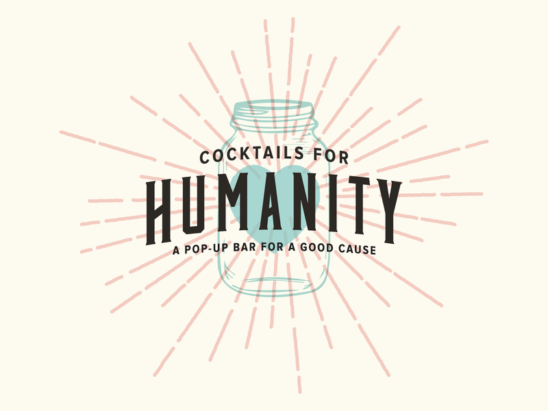 Cocktails for Humanity Branding logos logo nonprofit charity mason jar cocktails cocktail icon iconography design illustration typography logotype corporate branding branding brand identity