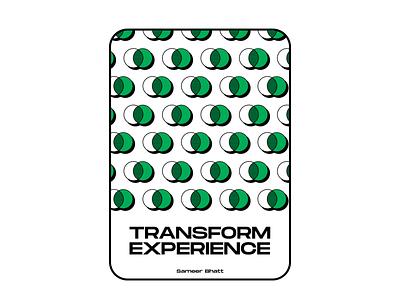 Transform Experience