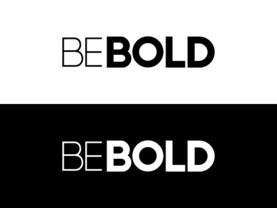 Be Bold Logo clean simple text white black logo design thin bold be bold logo