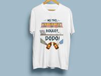 T Shirt - Metro Boulot Dodo - Reunion Island design dodo apparel brand t-shirt design t-shirt reunion island metro boulot dodo