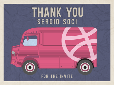 Thank you Sergio Soci thank you van citroën citroen paper thanks invite illustration shot dribbble debut