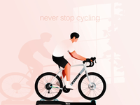 Never Stop Cycling