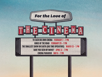 For the Love of 'The Cinema' film series poster poster art typography photoshop illustrator cinema procreate illustration film poster poster design design poster graphic design