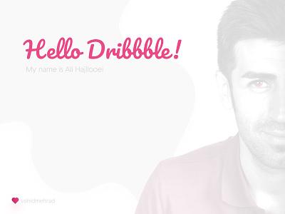 Hello Dribbble uidesigner uxdesigner hellodribbble hamedan iran hajilooei firstshot dribbble