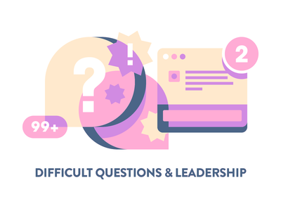 Difficult Question & Leadership