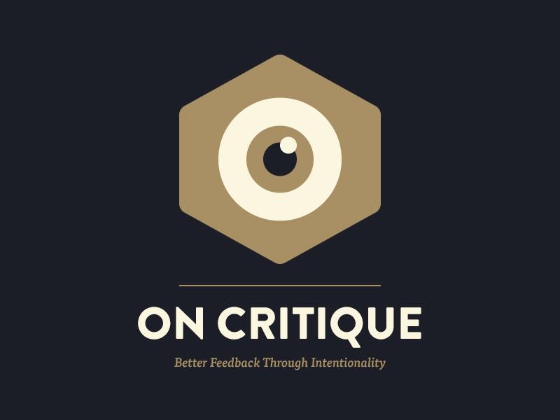 On Critique critique feedback essay eye