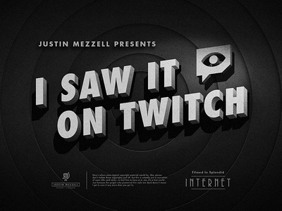 I Saw It On Twitch vintage title card design twitch
