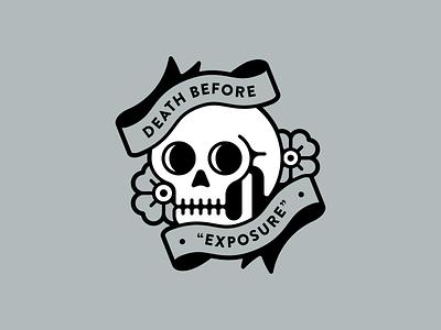 """Death Before """"Exposure"""" exposure tattoo flash tat flower rose skull"""