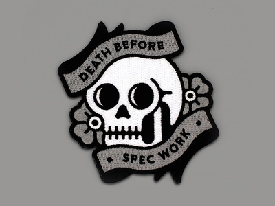 Death Before Spec Work Patches