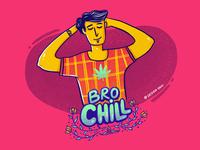 Bro Chill