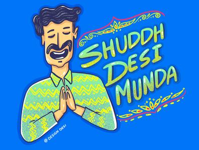 Shuddh Desi Munda