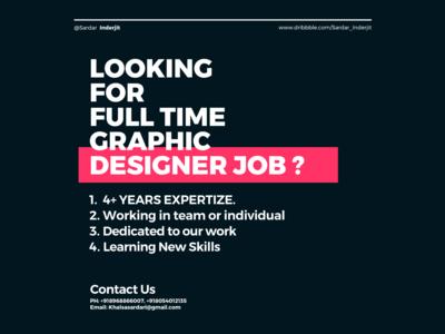 Looking For Full Time Graphic Designer Job Design