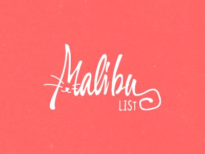 MalibuList final logo pink callygraphy cat hand-written identity lettering malibu list wip