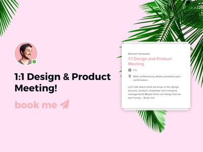 1:1 Design & Product Meeting!