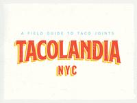 Tacolandia NYC
