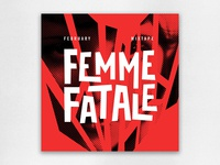 February Mixtape: Femme Fatale