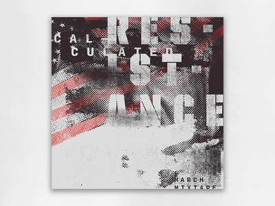 Calculated Resistance – March Mixtape