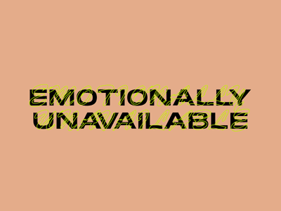 Emotionally Unavailable emotion neon typography