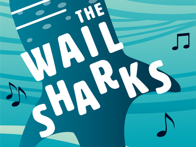 Wailsharks Poster and Sticker illustrator cc music fish sea ocean acl austin texas poster band whaleshark typography illustration