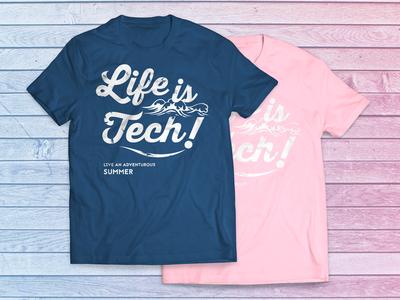 Life is Tech ! Tshirts Summer 2016 ver. typography logo tshirts
