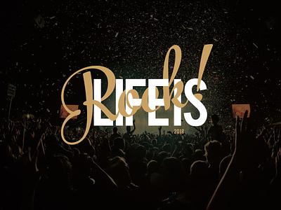 Life Is Rock ! 2018 - Logo rock graphic logo