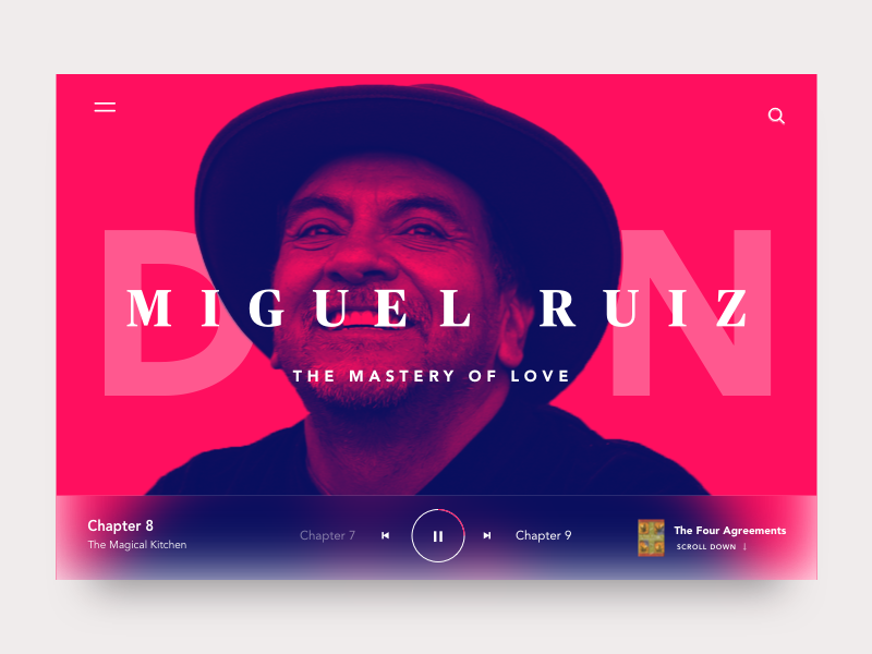 Don Miguel Ruiz Audio Player By Calvin Smith Dribbble
