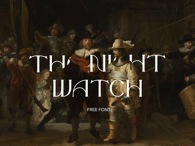 The Night Watch - Free Font art minimal digital animation typography letter branding design freebie logo download font free