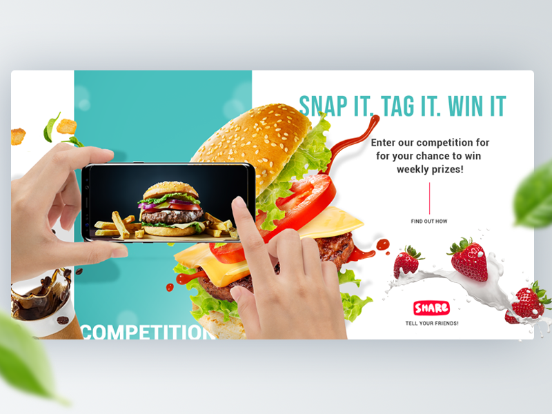 Snap & Win Competition Header landing page competition facebook competition social media competition instagram competition food splash header landing page foodies food