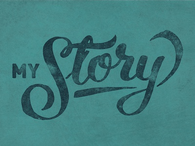 My Story church handlettered cursive s scrupt story my slide