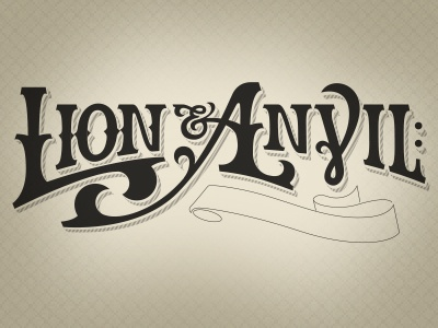 Lion & Anvil 1st Draft lion ampersand anvil ministry clothing vintage hand drawn type typography logo