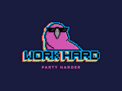 Work hard, party harder 🎉