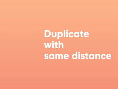 New update: Duplicate with same distance prototype productdesign nocode interactiondesign protopie