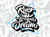 Rise Up to Your Dream
