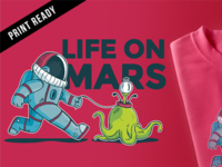 Life On Mars T-Shirt Design