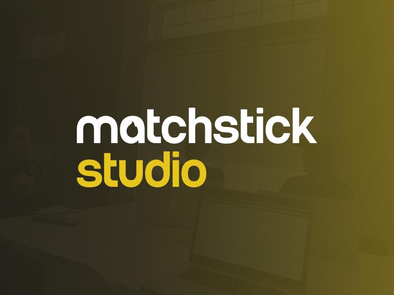 We are Matchstick Studio