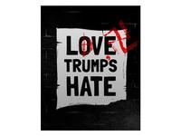 Love Trump's Hate