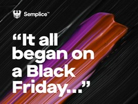 Semplice 30% OFF for Black Friday