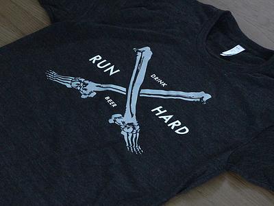 Run Hard / Drink Beer beer running run bones t-shirt