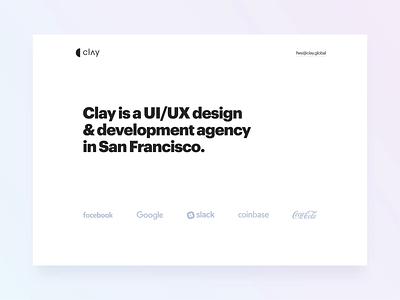 Clay New Site V1 design interface design agency ui ux design website animation website