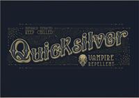 Quicksilver Vampire Repellent