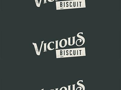 Vicious Biscuit southern restaurant grunge vintage biscuit typography logo branding
