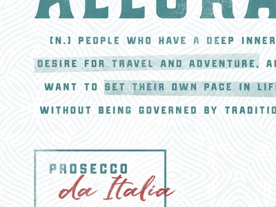 Travel + Adventure definition pattern travel italy prosecco typography branding packaging