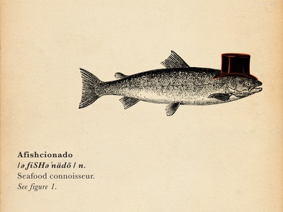 Foodcabulary pt. 2 illustration culinary top hat seafood fish dictionary advertising food wine