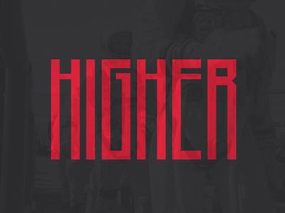 Higher - Free Font
