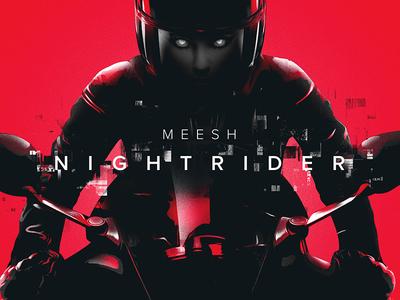 Meesh - Nightrider