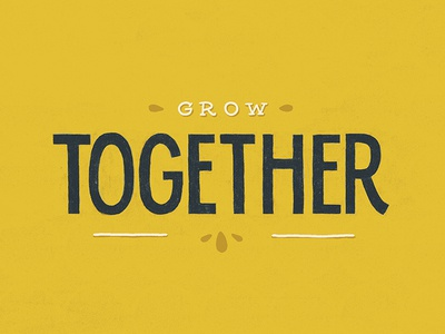 Grow Together Dribbble