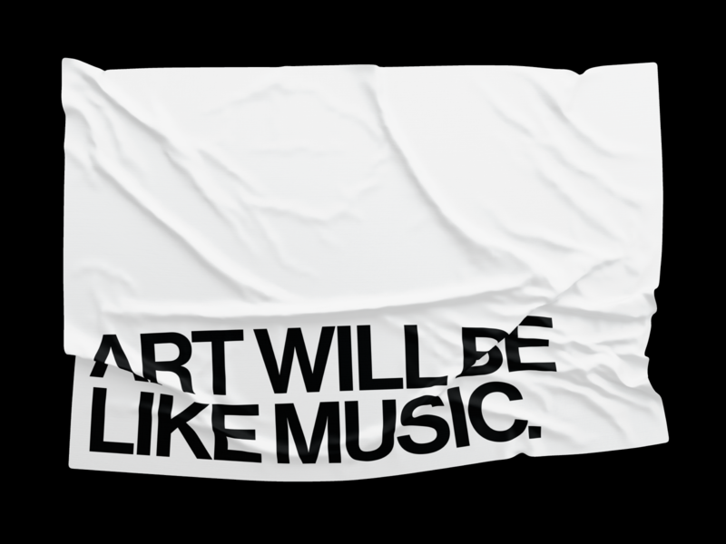 Art Will Be Like Music art typographic poster haas grotesk visual design design typography graphic design